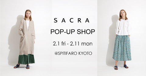 SACRA POP-UP SHOP@SPITIFARO KYOTO
