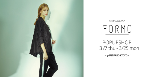 formo POP-UP SHOP @SPITIFARO KYOTO